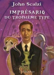 Impresario-du-troisieme-type-John-Scalzi