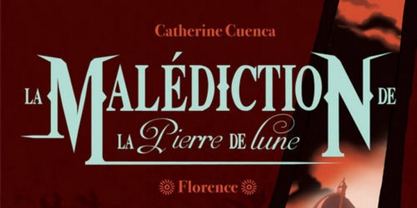 la-malediction-de-la-pierre-de-lune-gulf-stream-roman-jeunesse-catherine-cuenca-review-critique.jpg