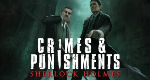 Sherlock-Holmes-Crimes-Punishments-Focus-Home-Interactive-Frogwares-Test-Review-01