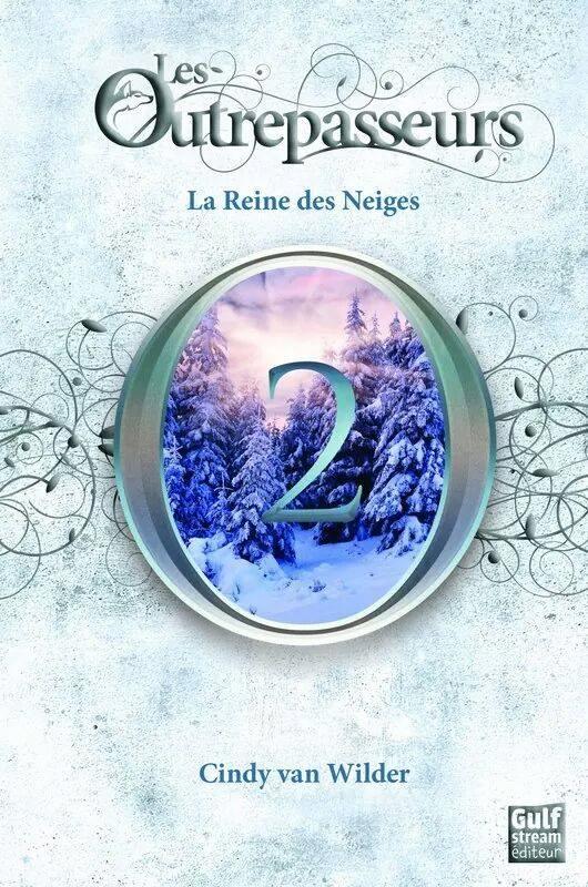 Les outrepasseurs tome 2 la reine des neiges back to - Le reine des neige streaming ...