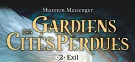 Gardiens des Cités perdues – Exil : le second tome annoncé