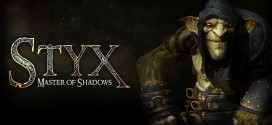 Styx : Master of Shadows – Le test, une dague dans la gorge