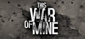 This War of Mine – Une version physique sera disponible le 29 janvier 2015 en France