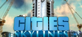 Cities : Skylines – Disponible le 10 avril en version boîte en France