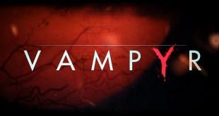 dontnod-focus-video-trailer-vampyr