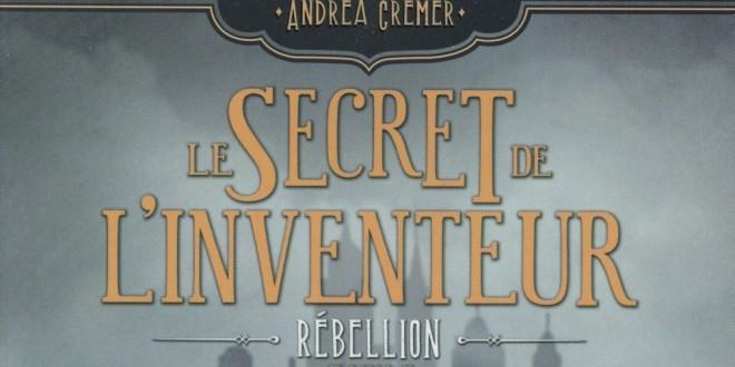 le-secret-de-linventeur-tome-1-rebellion-lumen-critique-avis-review1