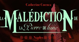 malediction-pierre-de-lune-tome-3-naples-gulf-stream-couverture-review-avis1