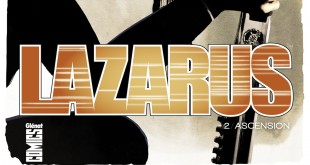 Lazarus-Tome2-Ascension-Rucka-Lark-Arcas-Glenat-Comics
