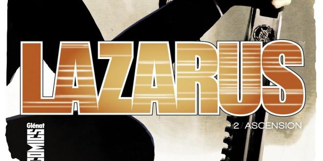 Lazarus-Tome2-Ascension-Rucka-Lark-Arcas-Glenat-Comics