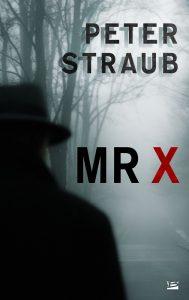 mrx-peter-straub-editions-bragelonne-review-avis-livre