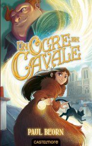 un-ogre-en-cavale-livre-roman-jeunesse-avis-castlemore-critique-review