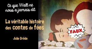 veritable-histoire-conte-fees-walt-disney-roman-livre-edition-jourdan-julie-grede-avis-review