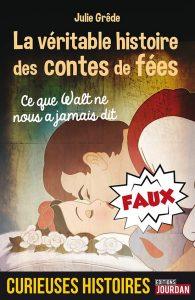 veritable-histoire-conte-fees-walt-disney-roman-livre-edition-jourdan-julie-grede-avis-review1