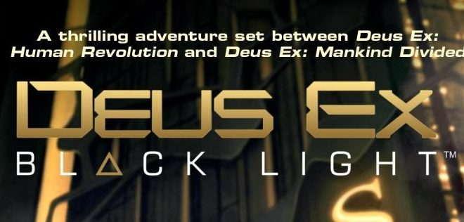deus-ex-black-light-roman-milady-james-swallow-avis-review