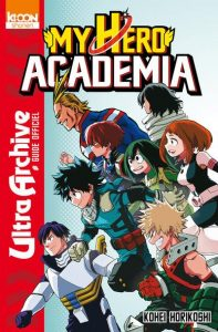 My Hero Academia Ultra Archive Guide Officiel couv fr scan manga