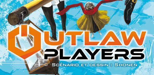 Outlaw-Players-tome-2-shonen-avis-review-manga-kioon