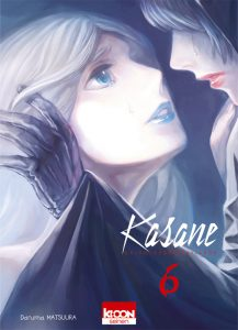 kasane tome 6 avis manga critique