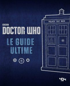 doctor-who-guide-ultime-404-editions-livre-photo-2