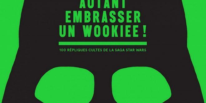 Star Wars – Un livre de répliques cultes