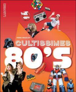 cultissimes 80s livre francais scan gratuit