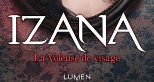 lumen-editions-izana-la-voleuse-de-visage-review-avis-image-couverture-2