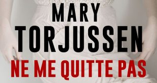 mary-torjussen-ne-me-quitte-pas-bragelonne-avis-review