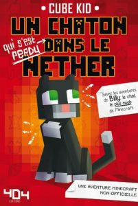 cube-kid-un-chaton-dans-le-nether-avis-kids-404-editions