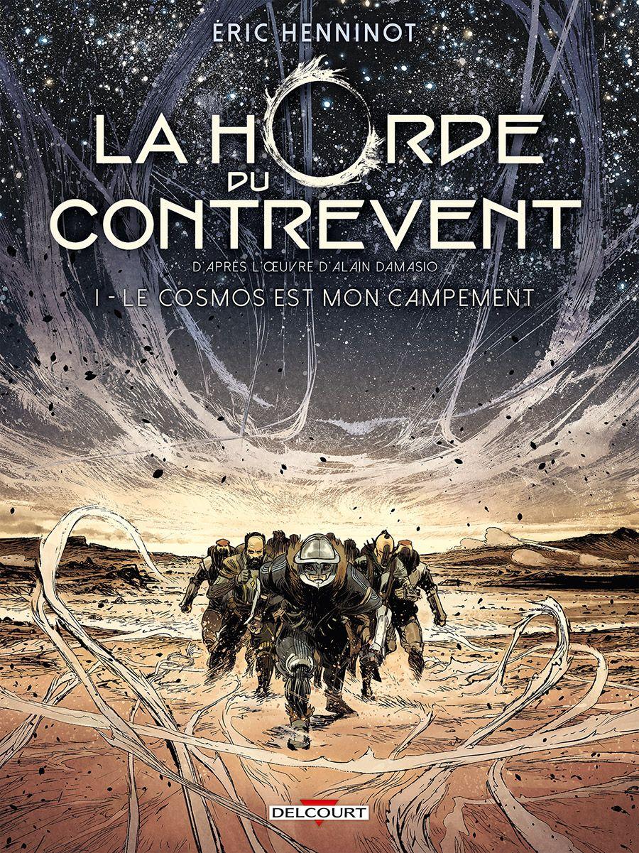 La Horde du Contrevent, tome 1 - L'adaptation en BD du ...