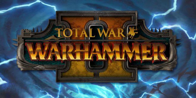 total-war-warhammer-2-creative-assembly-sega-test-review-video-screenshots