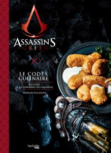 Assassins-creed-code-culinaire-ubisoft-hachette-heroes-livre-thibaud-villanova