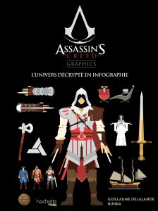 Assassins-creed-graphics-ubisoft-hachette-heroes-livre-infographie-bunka-guillaume-delalande