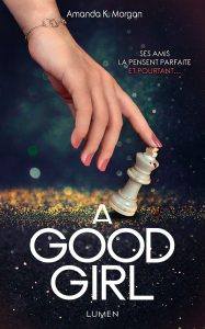 a-good-girl-lumen-editions-livre-roman-thriller-review-1