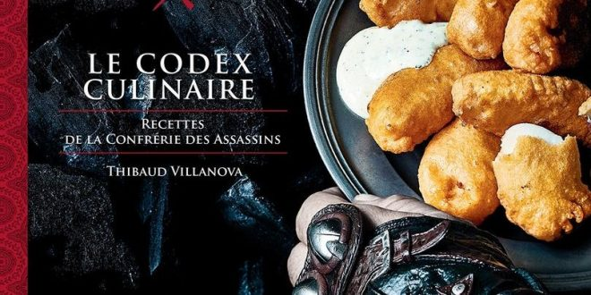 Assassin's Creed – Le Codex Culinaire