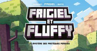Frigiel & Fluffy : le mystère des pastèques perdues