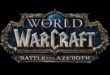 Battle for Azeroth – C'est parti !
