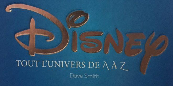 Geektionnaire – Disney : Tout l'univers de A à Z