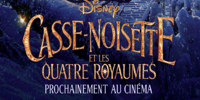 Une bande-annonce pour Casse-Noisette et les Quatre Royaume