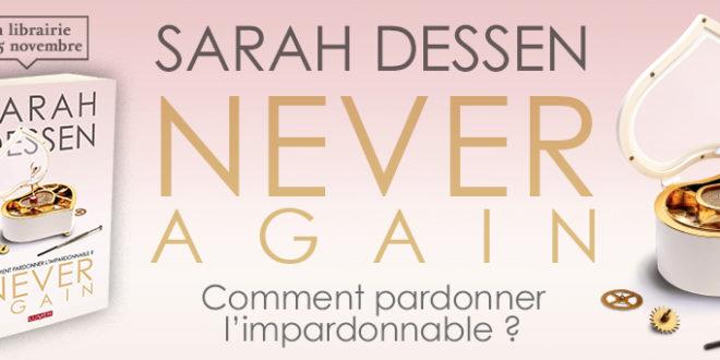 Roman – Never Again de Sarah Dessen – Notre avis
