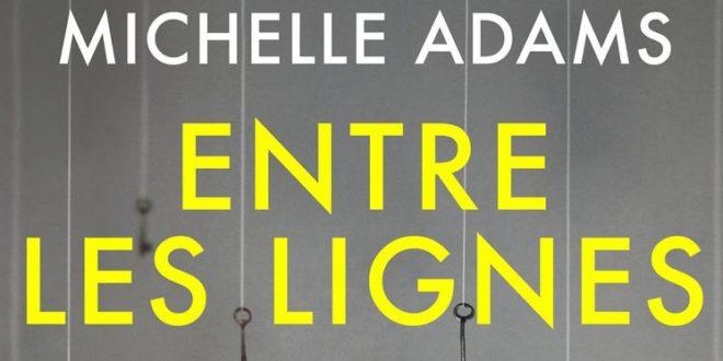 entre-les-lignes-michelle-adams-roman-milady-thriller-2