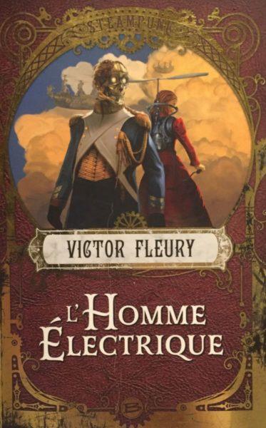 lhomme-electrique-victor-fleury-bragelonne-review-lecture-steampunk-voltapunk-aventure-1
