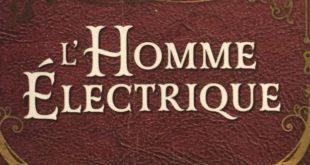 lhomme-electrique-victor-fleury-bragelonne-review-lecture-steampunk-voltapunk-aventure-2