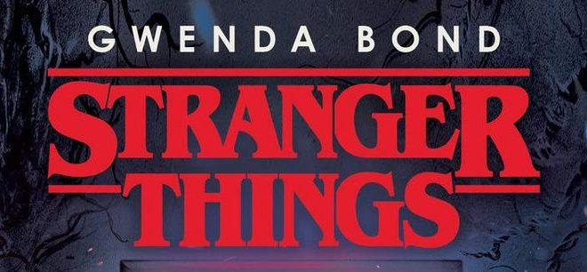 Roman – Stranger Things : Suspicious Minds de Gwenda Bond