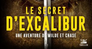 andy-mc-dermott-secret-excalibur-bragelonne-thrillet-wild-and-chase