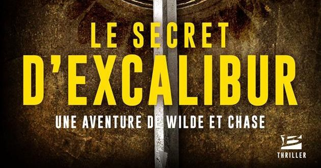 Thriller – Le Secret d'Excalibur d'Andy McDermott