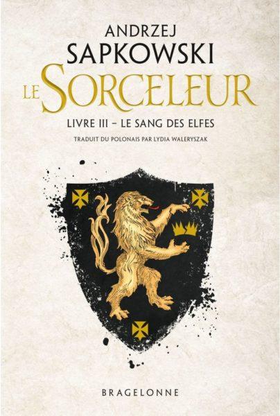 le-sorceleur-livre-3-le-sang-des-elfes-tome-3-Andrzej-Sapkowski-bragelonne-review-the-witcher-2