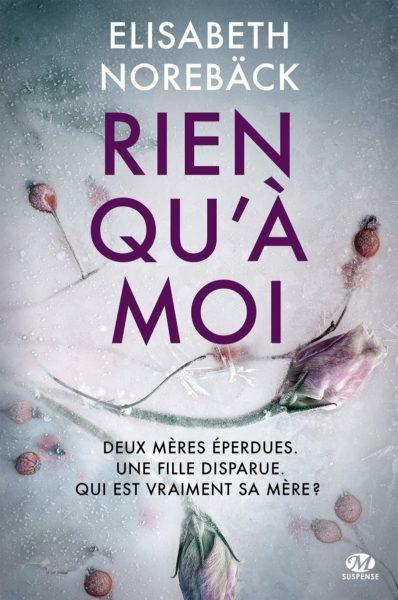 rien-qua-moi-elisabeth-noreback-milady-suspense-livre-roman-thriller-review-1