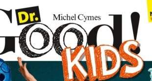 On a testé le nouveau magazine « Dr Good kids ! »