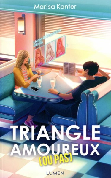 triangle-amoureux-ou-pas-marisa-kanter-lumen-edition-feel-good-avis-review-livre-book-1