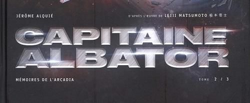 BD – Capitaine Albator, Mémoires de l'Arcadia – Tome 2