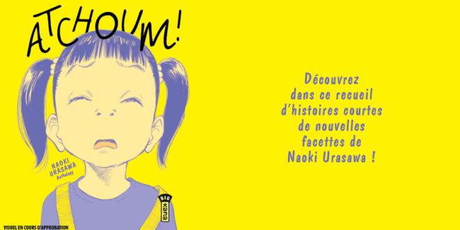 Manga – Atchoum ! Notre avis en un éternument !